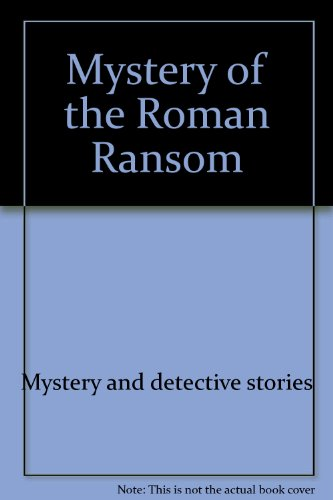 9780156623407: Mystery of the Roman ransom (A Voyager/HBJ book)