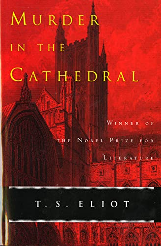Murder in the Cathedral, Book Cover May: T. S. Eliot