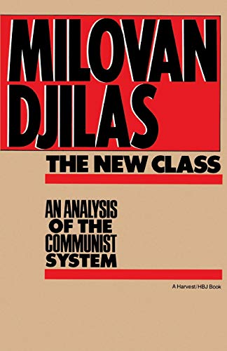 9780156654890: New Class:Analysis Of Communist System: An Analysis Of The Communist System (Harvest/Hbj Book)