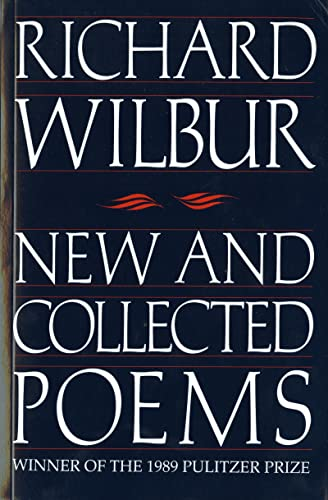 New and Collected Poems (Harvest Book) (0156654911) by Richard Wilbur