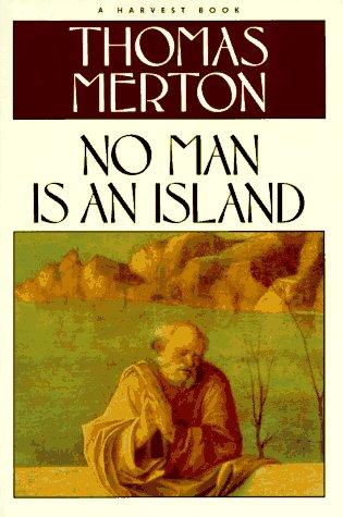 No Man Is an Island (A Harvest: Thomas Merton