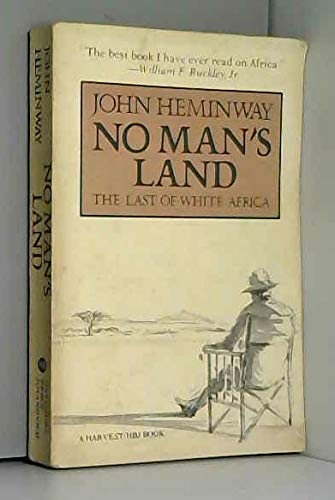 9780156659673: No man's land: The last of white Africa