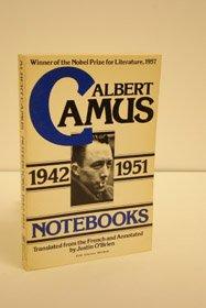 Notebooks, 1942-1951 (A Harvest/HBJ book): Albert Camus; Translator-Justin