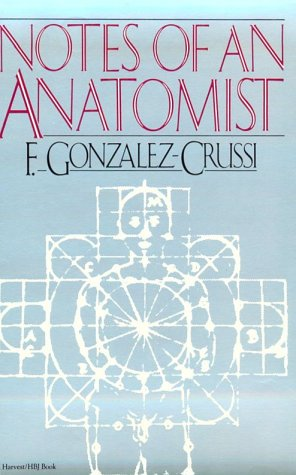9780156674300: Notes of an Anatomist