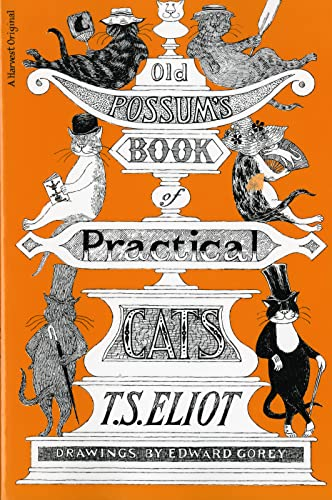 9780156685689: Old Possum's Book of Practical Cats