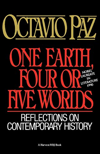 9780156687461: One Earth, Four or Five Worlds: Reflections on Contemporary History