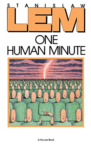 9780156687959: One Human Minute