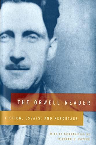 Imagen de archivo de The Orwell Reader: Fiction, Essays, and Reportage a la venta por SecondSale