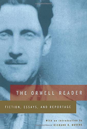 9780156701761: The Orwell Reader: Fiction, Essays, and Reportage