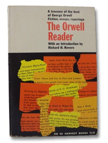 9780156704502: The Orwell Reader Fiction, Essays, & Reportage