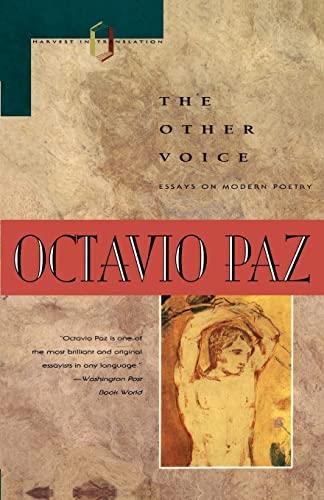 The Other Voice: Essays On Modern Poetry: Paz, Octavio