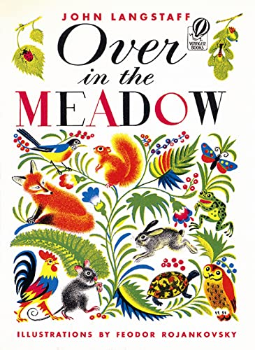 The Over in the Meadow (Voyager Book): Langstaff, John; Rojankovsky, Feodor