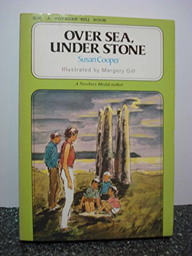 9780156705424: Over sea, under stone (A Voyager/HBJ book)