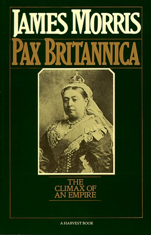 9780156714662: Pax Britannica: The Climax of an Empire (Harvest/HBJ Book)
