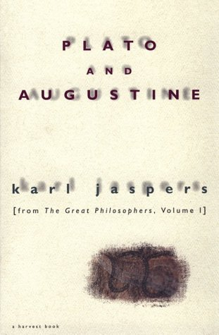 9780156720359: Plato and Augustine: From The Great Philosophers, Volume I