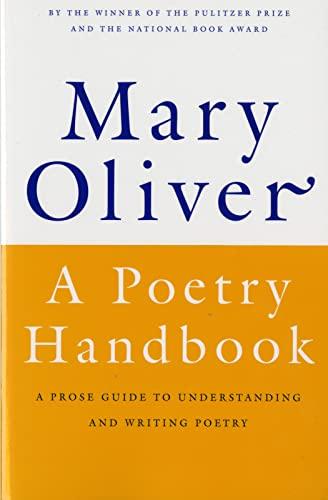 9780156724005: A Poetry Handbook