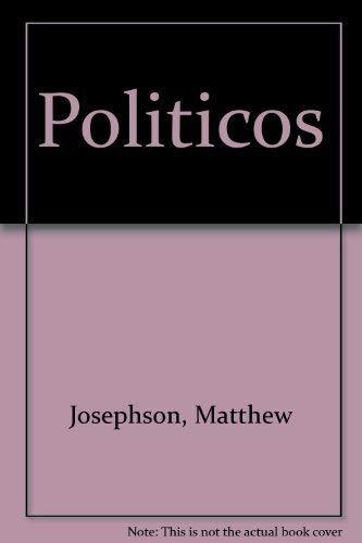9780156727990: Politicos