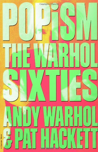 9780156729604: POPism: The Warhol Sixties