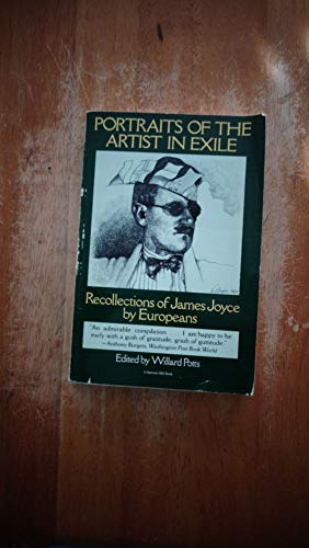 9780156729802: Portraits of the Artist in Exile: Recollections of James Joyce by Europeans