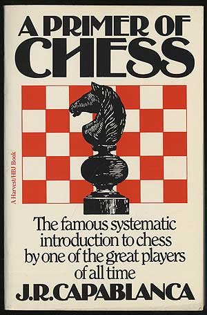 9780156739009: A Primer of Chess