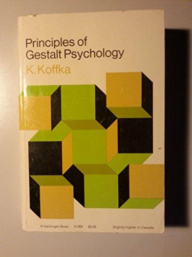Principles of Gestalt Psychology: Koffka, K. [Paperback]