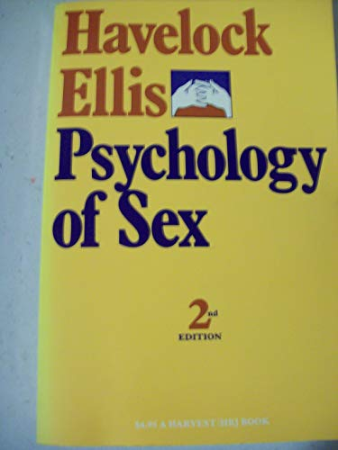 Psychology of Sex: A Manual for Students: Ellis, Havelock