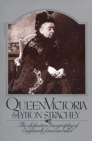 9780156756969: Queen Victoria: The Definitive Biography of England's Famous Ruler (A Harvest / HBJ Book)