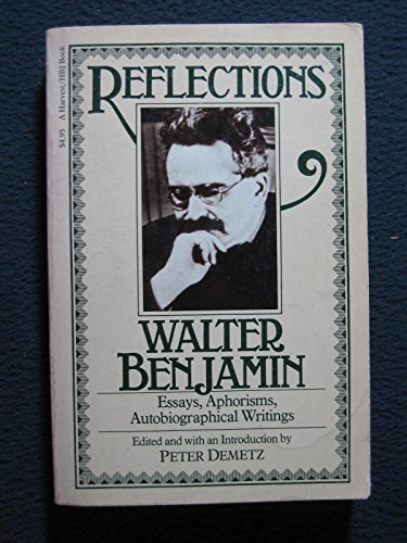 9780156762458: Reflections: Essays, Aphorisms, Autobiographical Writings