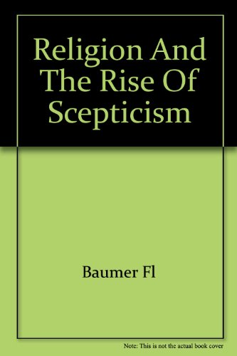 9780156763806: Religion and the Rise of Scepticism