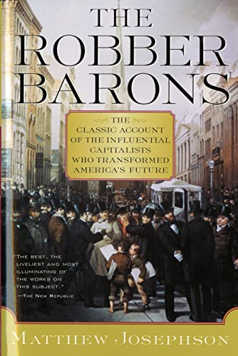 9780156767903: The Robber Barons: The Great American Capitalists, 1861-1901 (Harvest Book)