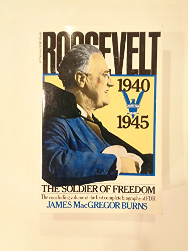9780156788755: Roosevelt: The Soldier of Freedom