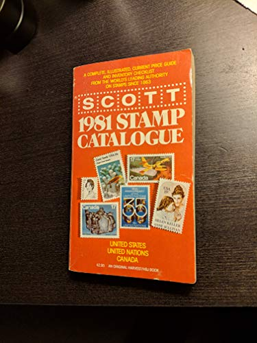 9780156796729: Scott 1981 Stamp Catalogue: United States - United Nations - Canada
