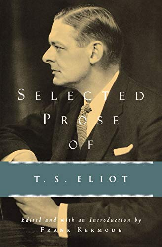 9780156806541: Selected Prose of T.S. Eliot