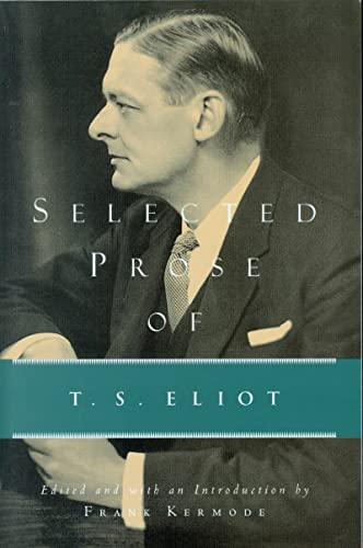 9780156806541: Selected Prose of T. S. Eliot