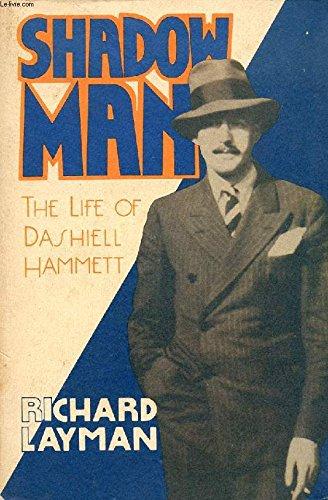 9780156814003: Shadow Man: The Life of Dashiell Hammett (Harvest/Hbj Book)