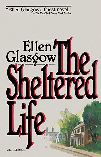 9780156816908: Sheltered Life