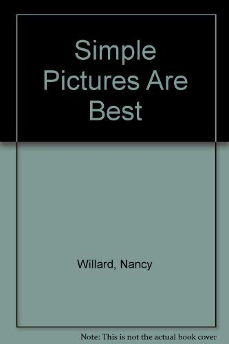 9780156826259: Simple Pictures Are Best (A Voyager/HBJ book)