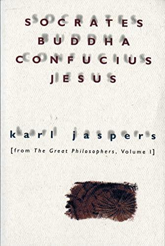 9780156835800: Socrates, Buddha, Confucius, Jesus