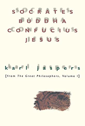 9780156835800: Socrates, Buddha, Confucius, Jesus: From The Great Philosophers, Vol. 1