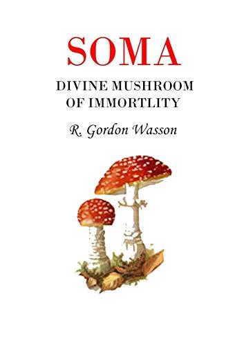 9780156838009: Soma: Divine Mushroom of Immortality,