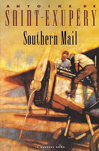 Southern Mail: Saint Exupéry, Antoine de
