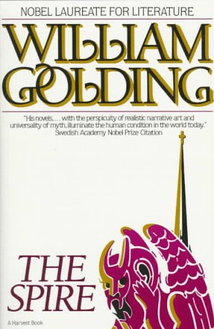 """the spire by william golding essay The british novelist william gerald golding was born in st columb minor, a village in cornwall, on september 19, 1911 golding greatly admired his father, alec golding, a distinguished school master who """"inhabited a world of sanity and logic and fascination."""