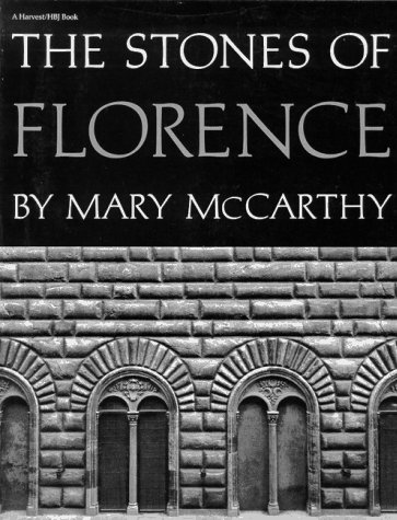 9780156850810: Stones Of Florence (Illustrated Ed): Illustrated Edition