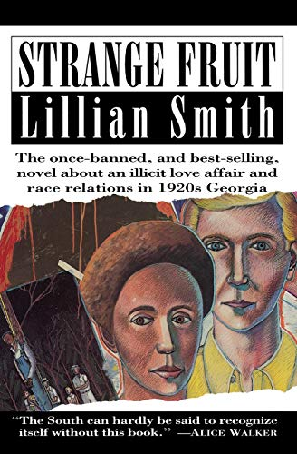 Strange Fruit : the Once-Banned, and Best-Selling Novel About an Illicit Love Affair and Race Rel...
