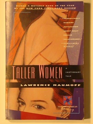9780156881623: Taller Women: A Cautionary Tale