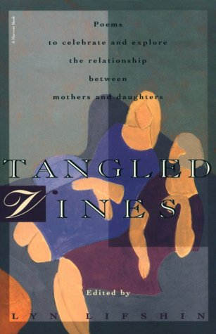 9780156881661: Tangled Vines: A Collection of Mother and Daughter Poems