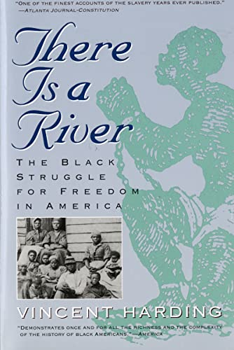 9780156890892: There Is a River: The Black Struggle for Freedom in America (Harvest Book)