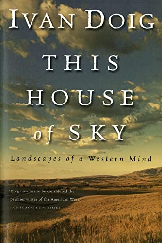 9780156899826: This House of Sky: Landscapes of a Western Mind
