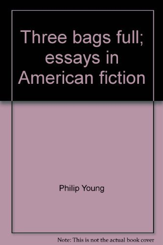 9780156901451: Three bags full;: Essays in American fiction (A Harvest book)