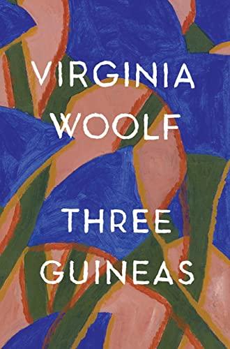 9780156901772: Three Guineas